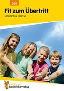 Fit zum Übertritt - Deutsch 4. Klasse, A4- Heft