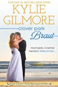 Clover Park Braut: Nico und Lilys Hochzeit (Clover Park, Buch 7.5)