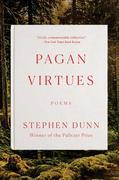 Pagan Virtues: Poems