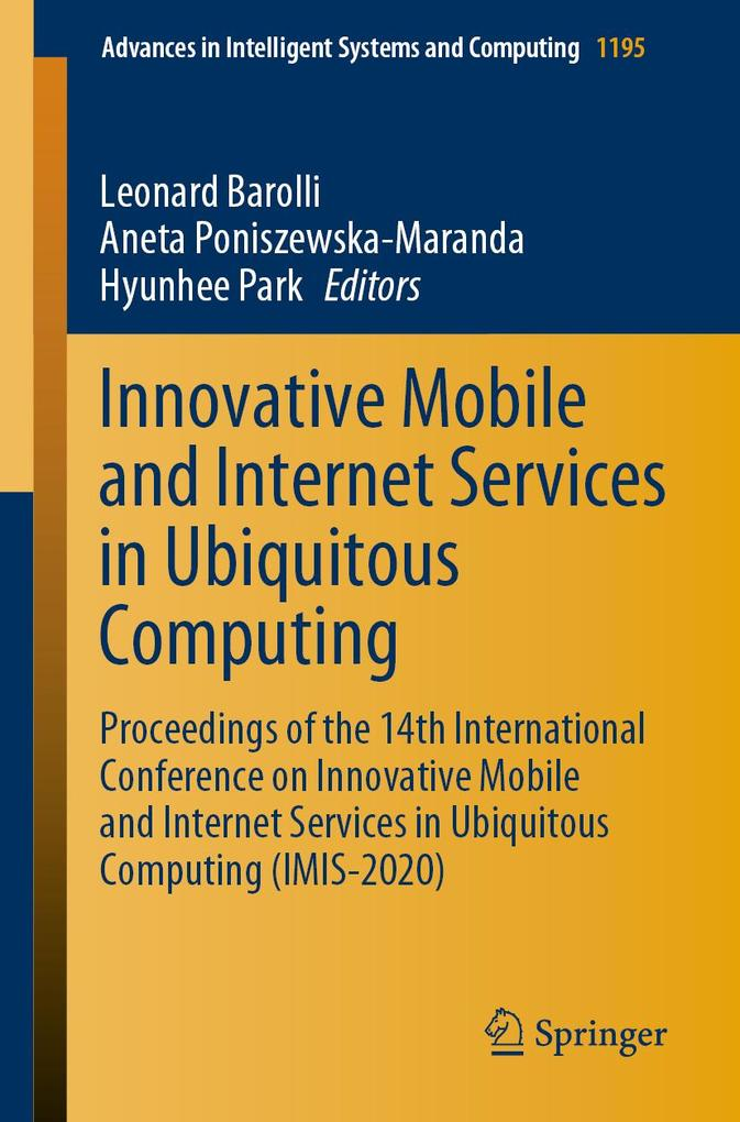 Innovative Mobile and Internet Services in Ubiquitous Computing als eBook pdf