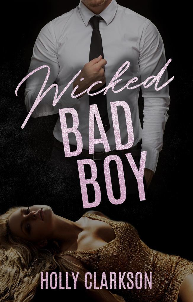 Wicked Bad Boy als eBook epub
