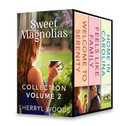 Sweet Magnolias Collection Volume 2