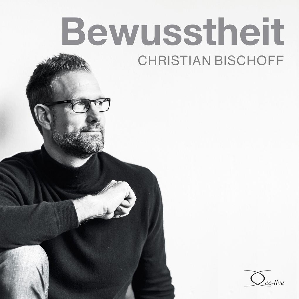 Bewusstheit Horbuch Cd Christian Bischoff