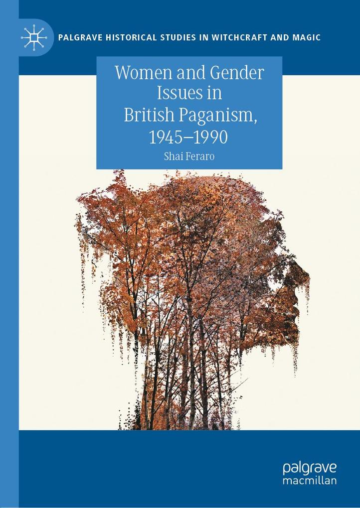 Women and Gender Issues in British Paganism, 1945-1990 als eBook pdf
