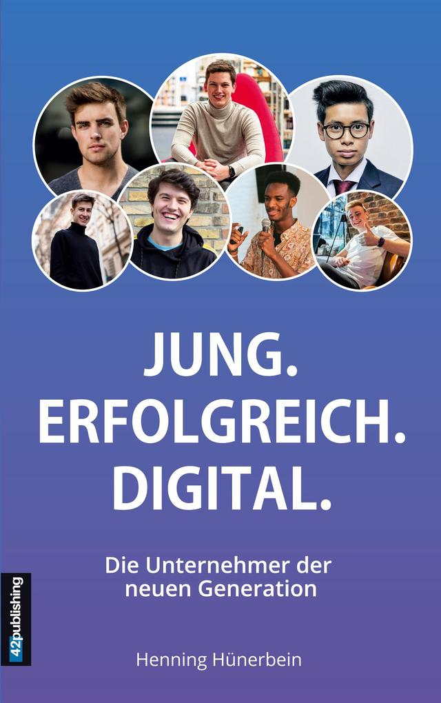 Jung. Erfolgreich. Digital. als Buch (kartoniert)