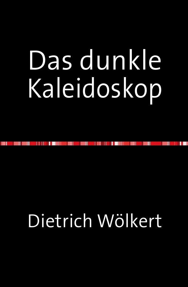 Das dunkle Kaleidoskop als Buch (kartoniert)