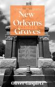 New Orleans Graves (Cemetery Photography, #2)