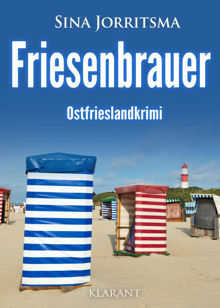 Friesenbrauer. Ostfrieslandkrimi als eBook epub