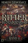 Ritter Wolodyjowski. Band II