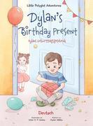 Dylan's Birthday Present/Dylans Geburtstagsgeschenk
