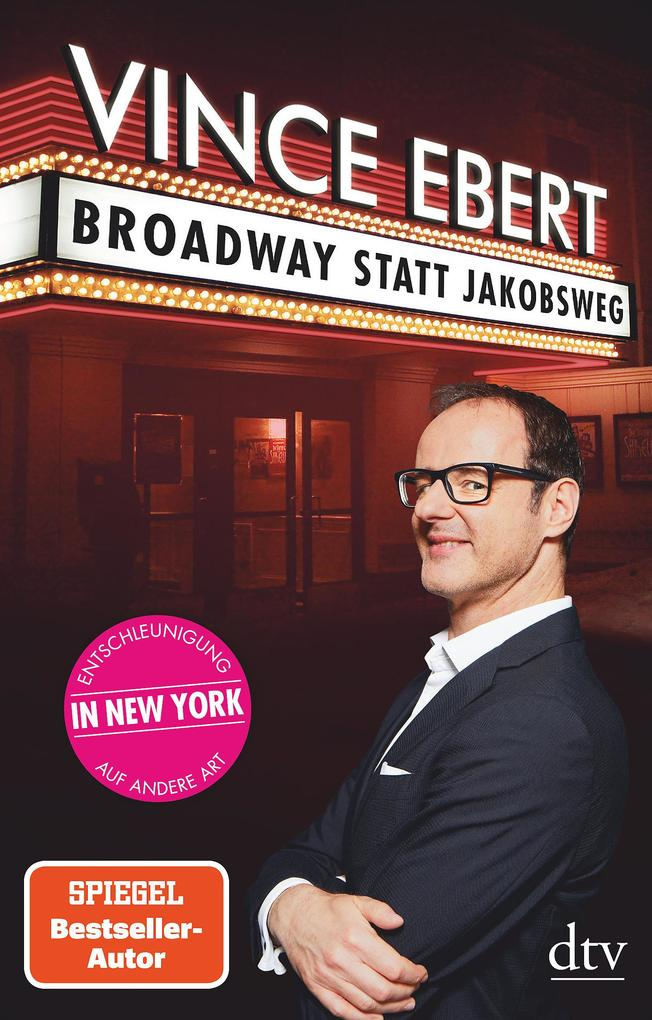 Broadway statt Jakobsweg als Taschenbuch