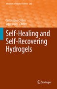 Self-Healing and Self-Recovering Hydrogels