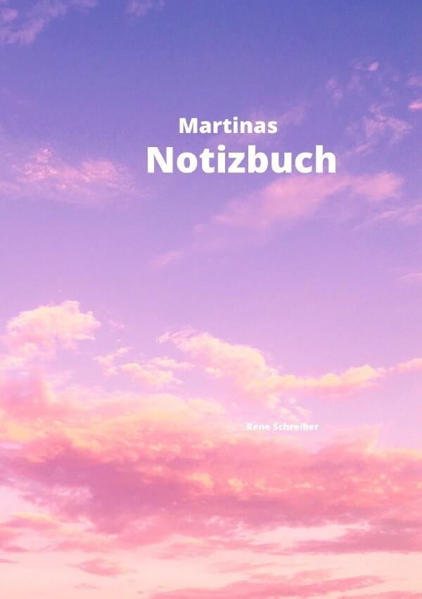 Martinas Notizbuch als Buch (kartoniert)