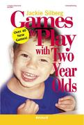 Games to Play with Two Year Olds, Revised