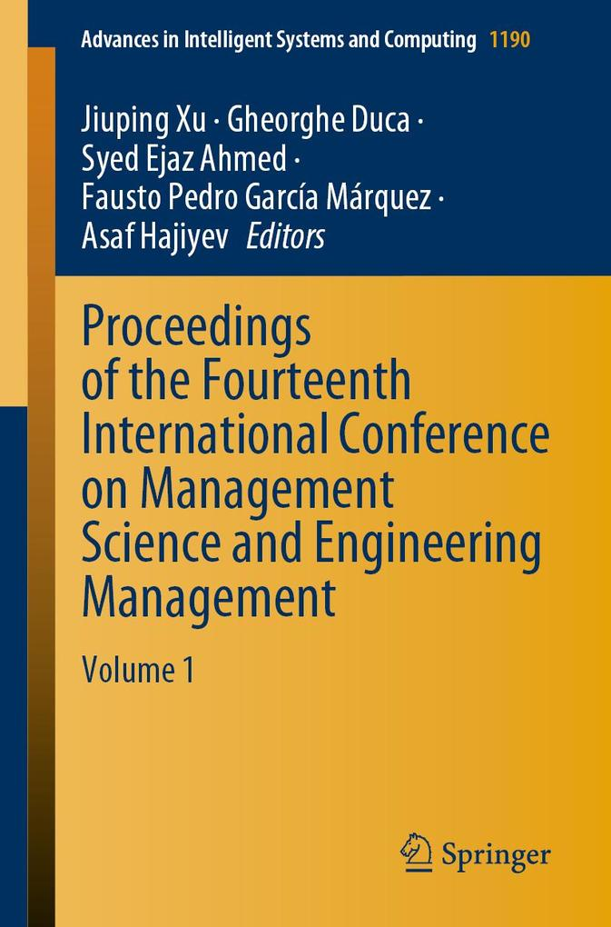 Proceedings of the Fourteenth International Conference on Management Science and Engineering Management als eBook pdf