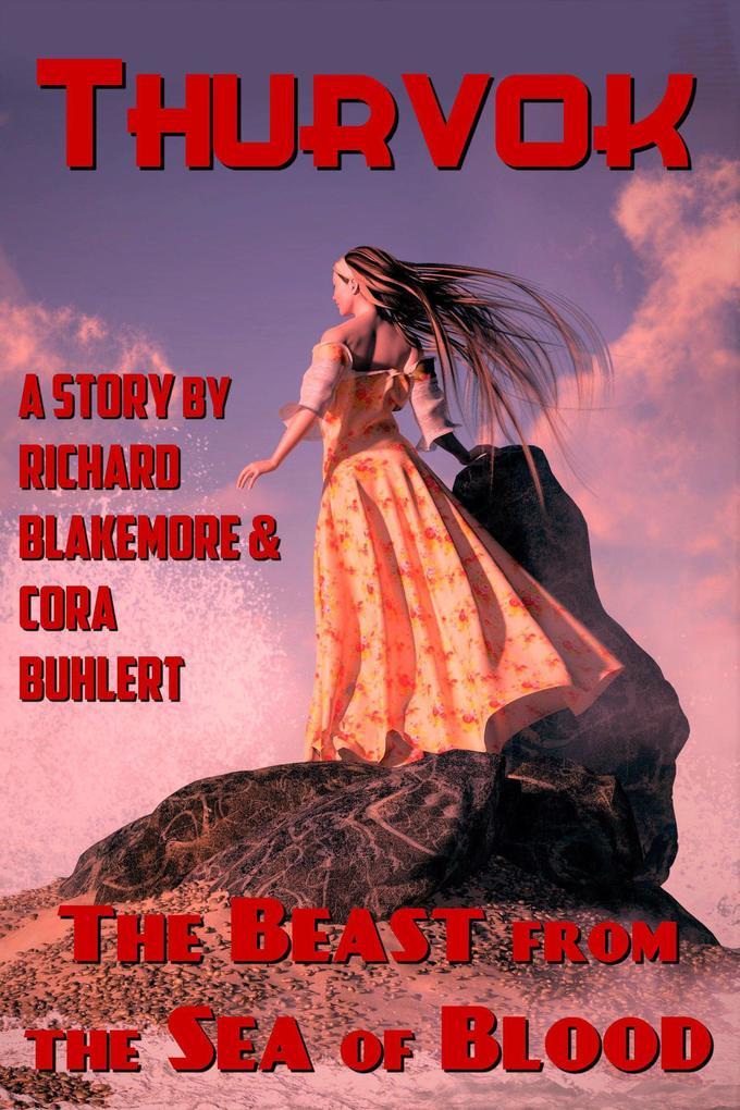 The Beast from the Sea of Blood (Thurvok, #11) als eBook epub