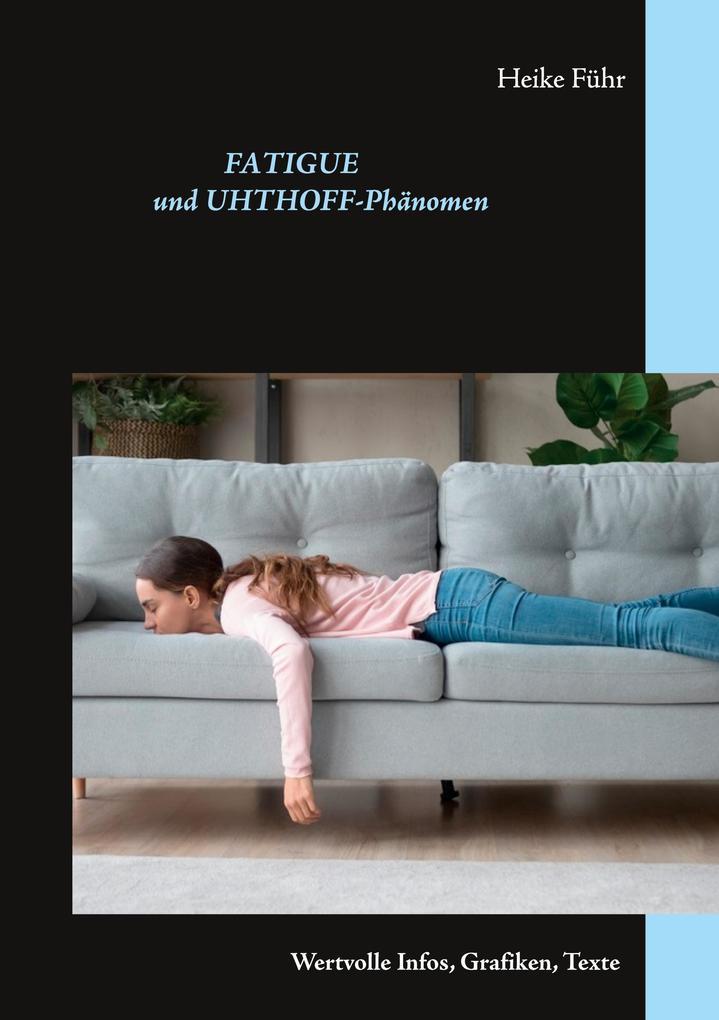 Fatigue und Uhthoff-Phänomen als Buch (kartoniert)