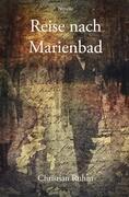 Reise nach Marienbad