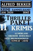 Thriller-Paket 11 Krimis Juni 2020 Sammelband 11002