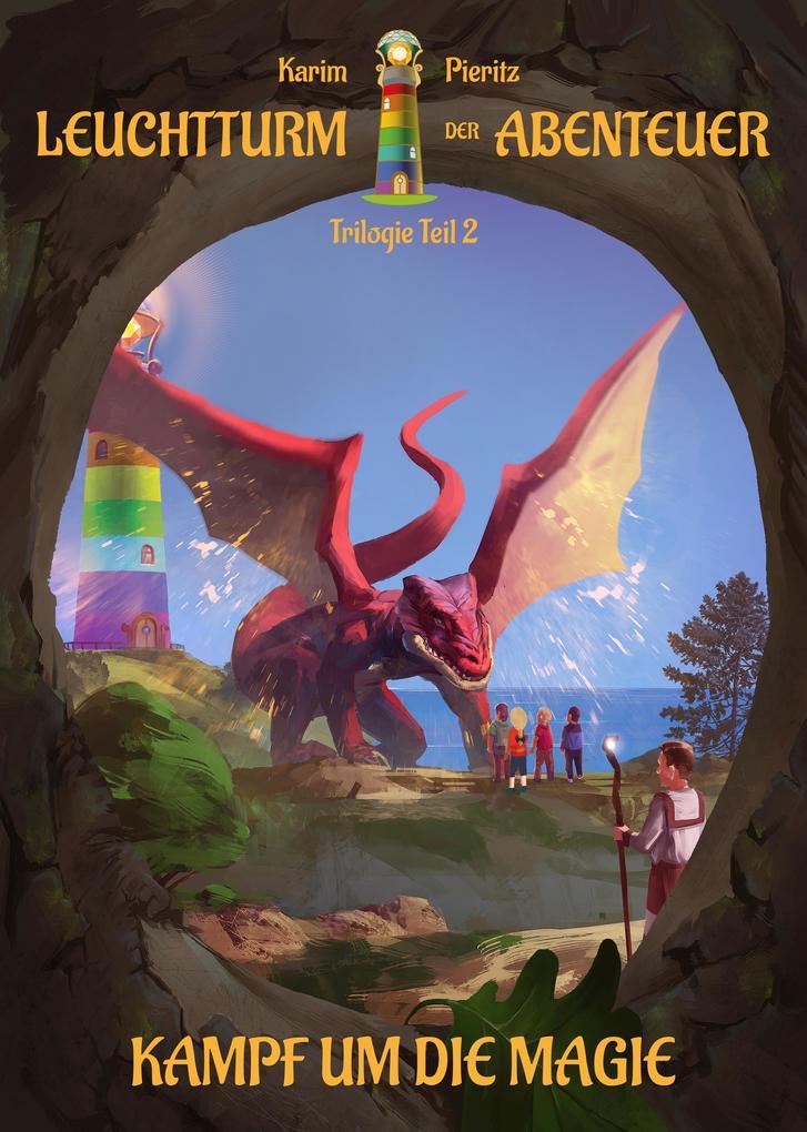 Leuchtturm der Abenteuer: Kampf um die Magie als Buch (gebunden)