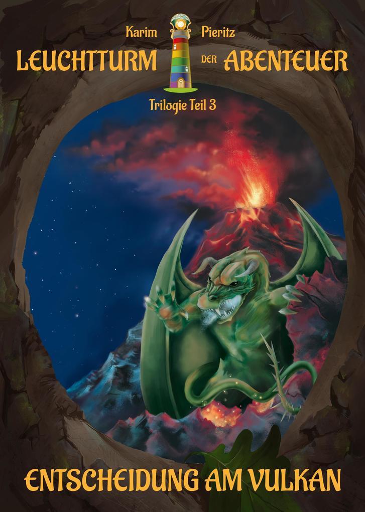 Leuchtturm der Abenteuer: Entscheidung am Vulkan als Buch (gebunden)