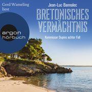 Bretonisches Vermächtnis - Kommissar Dupins achter Fall (Ungekürzte Lesung)