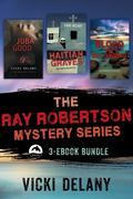 The Ray Robertson Series Ebook Bundle
