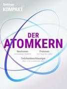 Spektrum Kompakt - Der Atomkern
