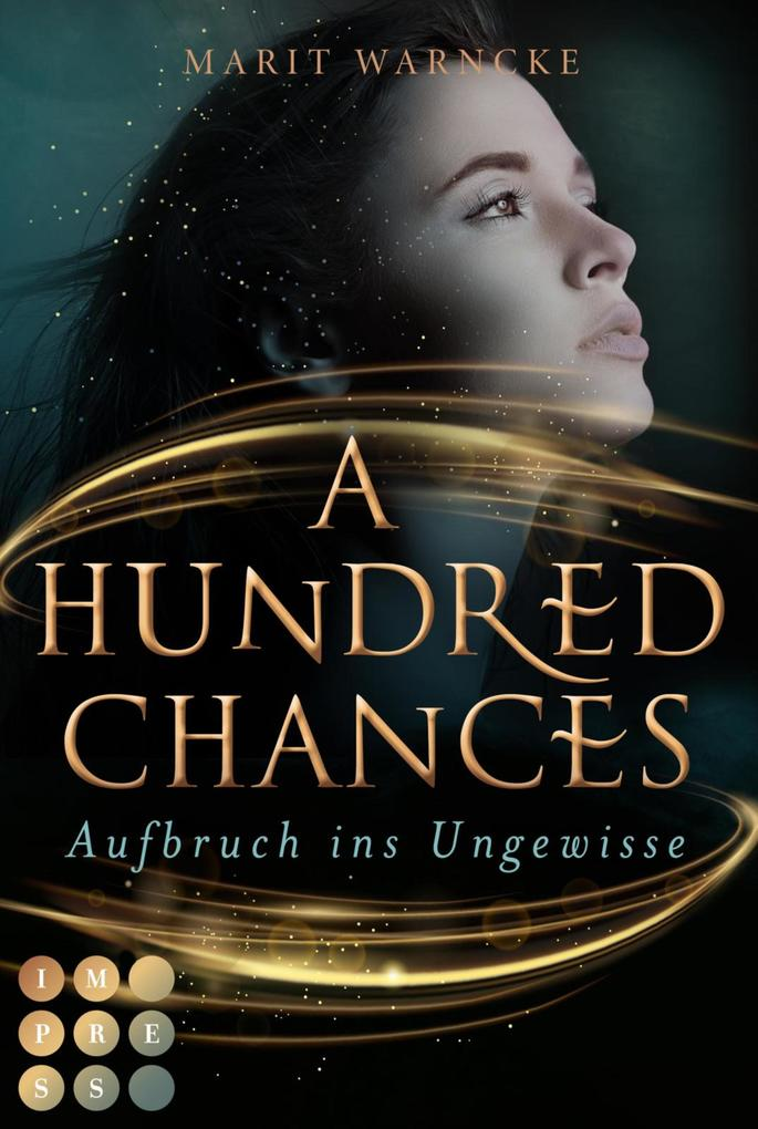 A Hundred Chances. Aufbruch ins Ungewisse als eBook epub