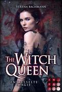 The Witch Queen. Entfesselte Magie