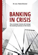 Banking in Crisis