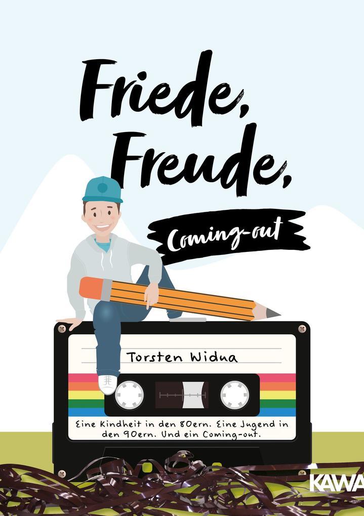Friede, Freude, Coming-out als Taschenbuch