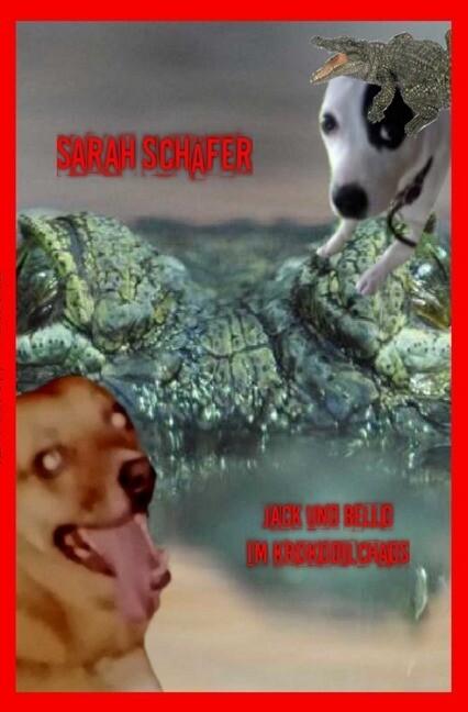 Jack und Bello im Krokodilchaos als Buch (kartoniert)