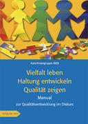 Vielfalt leben · Haltung entwickeln · Qualität zeigen