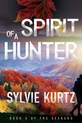Spirit of a Hunter (The Seekers, #5)