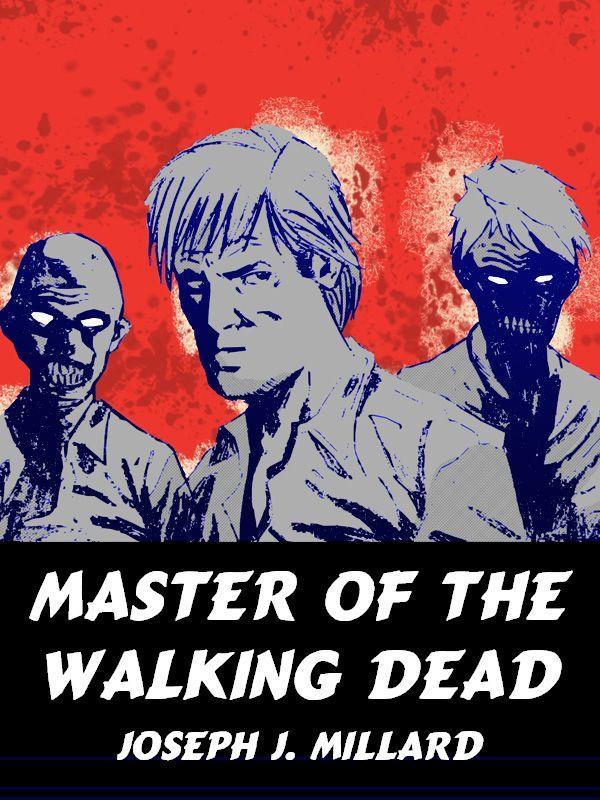 Master of the Walking Dead als eBook epub