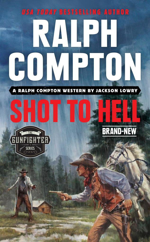 Ralph Compton Shot to Hell als eBook epub