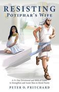 Resisting Potiphar's Wife
