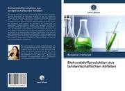 Biokunststoffproduktion aus landwirtschaftlichen Abfällen
