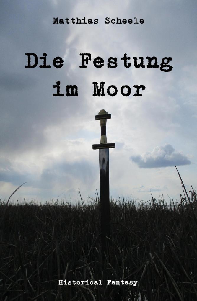 Die Festung im Moor als eBook epub