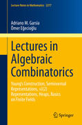 Lectures in Algebraic Combinatorics