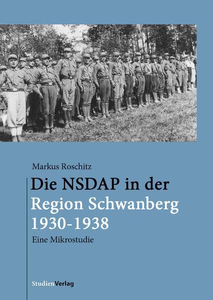 Die NSDAP in der Region Schwanberg 1930-1938 als Buch (gebunden)