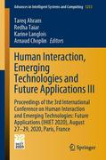 Human Interaction, Emerging Technologies and Future Applications III