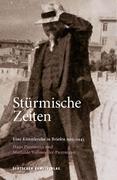 Stürmische Zeiten ' Eine Künstlerehe in Briefen 1915-1943