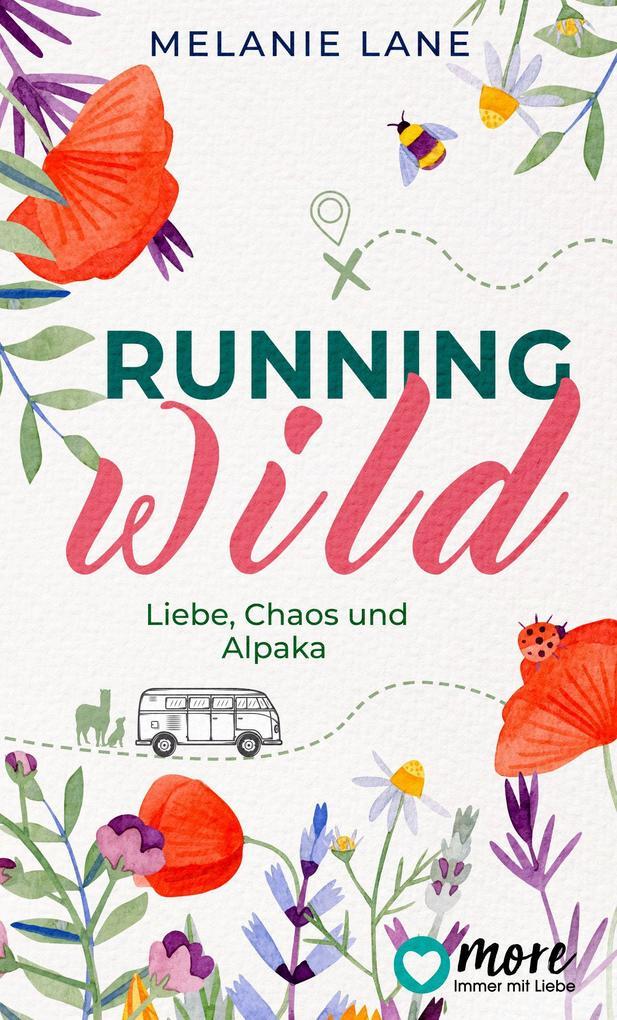 Running Wild - Liebe, Chaos und Alpaka als eBook epub