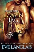 Wenn eine Löwin Jagt (Deutsche Lion's Pride, #8)