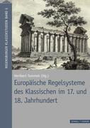 Europäische Regelsysteme des Klassischen