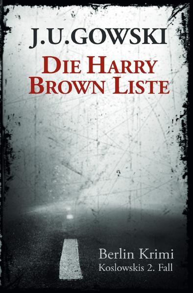 Die Harry Brown Liste als Buch (kartoniert)