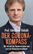 [Alexander Kekulé: Der Corona-Kompass]