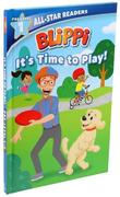 Blippi: It's Time to Play: All-Star Reader Pre-Level 1 (Library Binding)